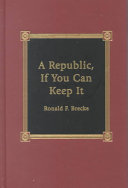 A Republic  If You Can Keep it Book