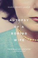 Autopsy of a Boring Wife Book