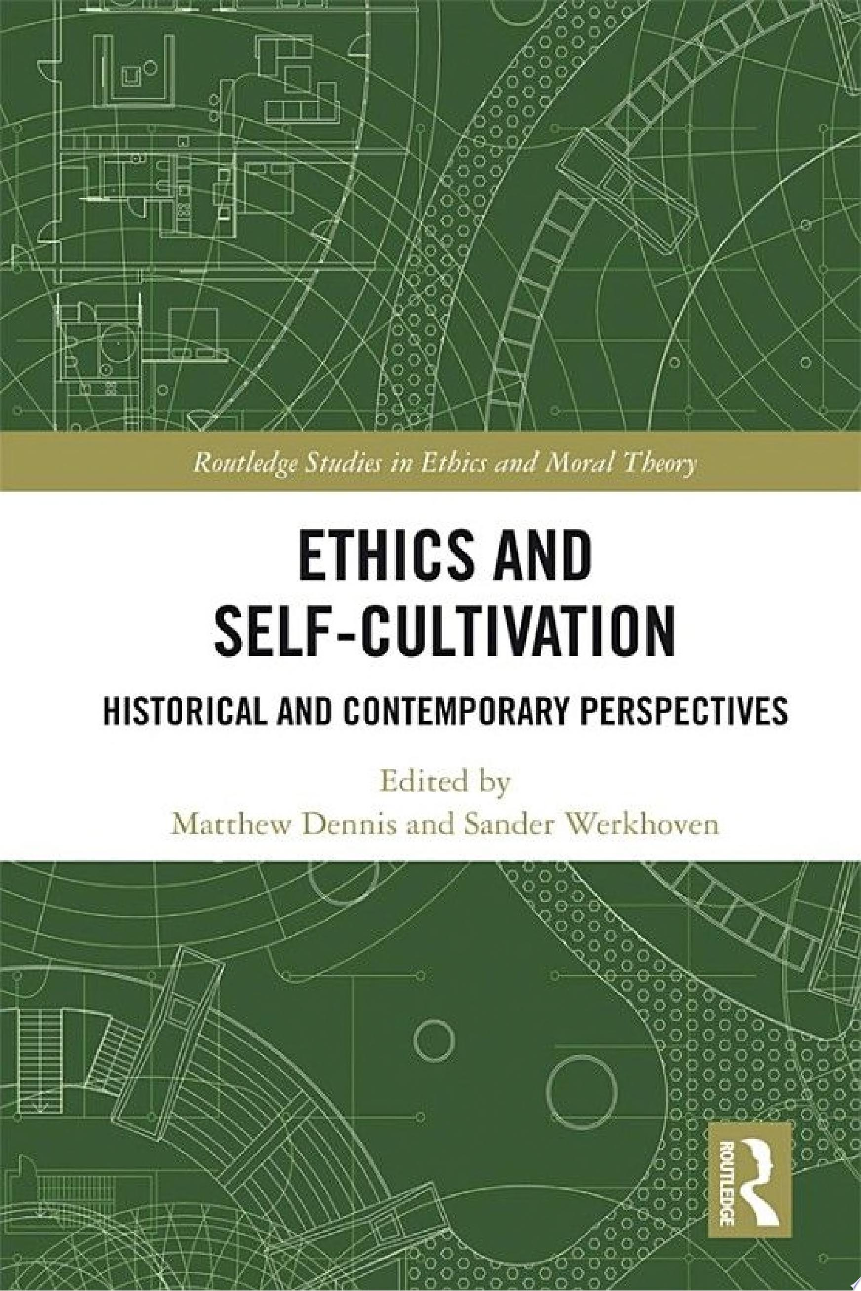 Ethics and Self Cultivation