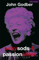 Lucky Sods And Passion Killers