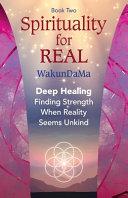 Spirituality for Real  Volume 2