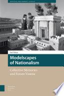 Modelscapes Of Nationalism