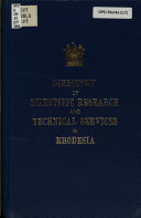 Directory of Government Organizations and Statutory Bodies Concerned with Scientific Research and Technical Services in Southern Rhodesia