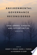 Environmental Governance Reconsidered Second Edition