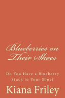 Blueberries On Their Shoes