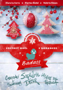 Coffret Noël 3 romances : Suprême Désir, Casseroles & Sentiments, Le Tigre de Tarcoola (édition limitée)