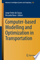 Computer based Modelling and Optimization in Transportation Book