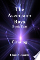 The Ascension Rays  Book Two