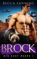 Brock (BBW Bad Boy Billionaire Bear Shifter Romance)