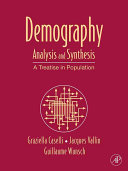 Demography: Analysis and Synthesis : a Treatise in ...