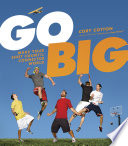 """""""Go Big: Make Your Shot Count in the Connected World"""" by Cory Cotton"""