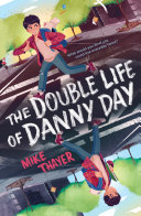 Pdf The Double Life of Danny Day Telecharger