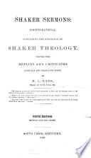 Shaker Sermons, Scripto-rational