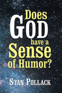 Does God Have a Sense of Humor?