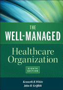 The Well-Managed Healthcare Organization