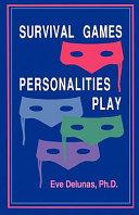 Survival Games Personalities Play