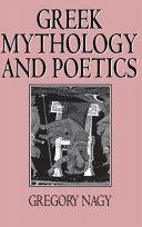 Greek Mythology and Poetics