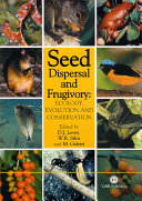 Seed Dispersal and Frugivory