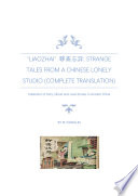 Liaozhai                  Strange Tales from a Chinese Lonely Studio  Complete Translation  Book