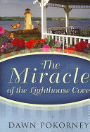 The Miracle of the Lighthouse Cove