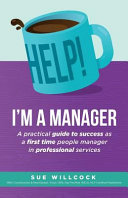 Help! I'm a Manager