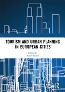 Tourism and Urban Planning in European Cities