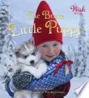 Brave Little Puppy