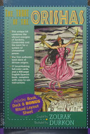 The Tarot of the Orishas Boxed Set of Tarot Card Deck With Book in English and Spanish