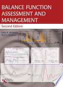 Balance Function Assessment and Management, Second Edition