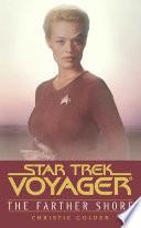 Star Trek Voyager Farther Shore