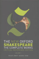 The New Oxford Shakespeare  Critical Reference Edition