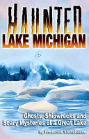 Haunted Lake Michigan
