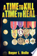 A Time to Kill, a Time to Heal
