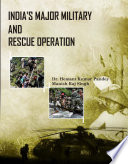 INDIA'S MAJOR MILITARY & RESCUE OPERATIONS
