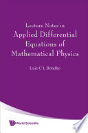 Lecture Notes in Applied Differential Equations of Mathematical Physics
