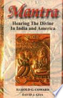 Mantra : 'Hearing the Divine In India and America