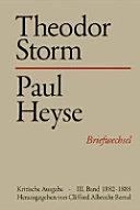 Theodor Storm – Paul Heyse III. 1882-1888