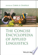 """""""The Concise Encyclopedia of Applied Linguistics"""" by Carol A. Chapelle"""