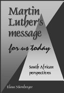 Martin Luther s Message for Us Today