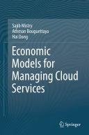 Economic Models for Managing Cloud Services