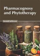 Pharmacognosy and Phytotherapy