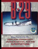 B 29 Airplane Commander Training Manual