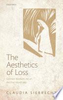 The Aesthetics of Loss