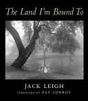 The Land I m Bound To