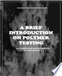 A Brief Introduction on Polymer Testing
