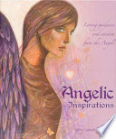 Angelic Inspirations  : Loving Guidance and Wisdom from the Angels