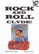 Rock And Roll Clyde Book PDF