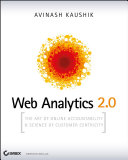 Web Analytics 2.0: The Art of Online Accountability and Science of ...