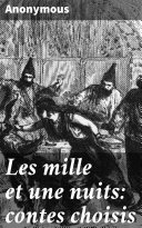 Les mille et une nuits: contes choisis [Pdf/ePub] eBook