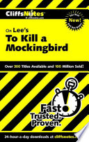 Cliffsnotes On Lee S To Kill A Mockingbird